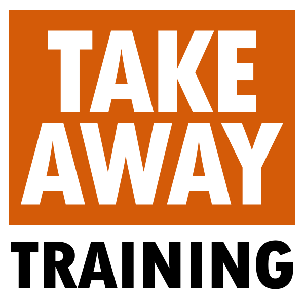 Take Away Training